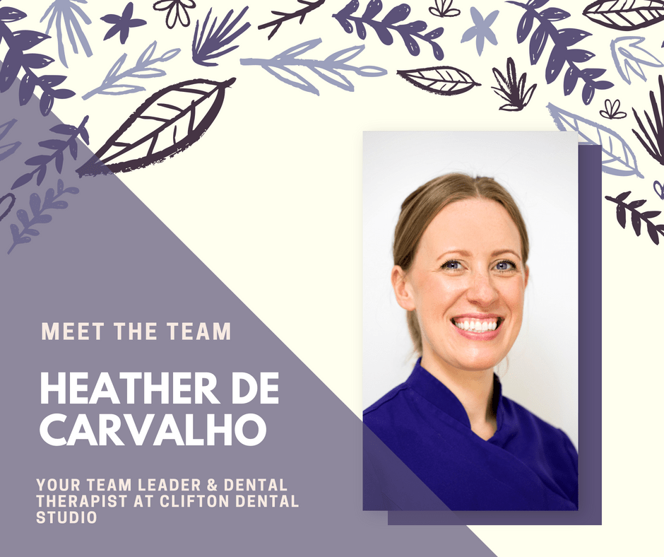Heather de Carvalho Team Leader & Dental Therapist