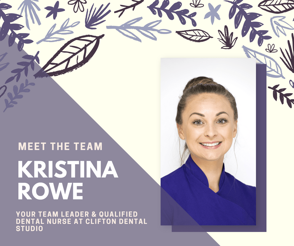 Kristina Rowe Team Leader & Qualified Dental Nurse